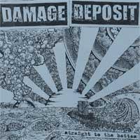 EP Damage Deposit - Straight to the bottom