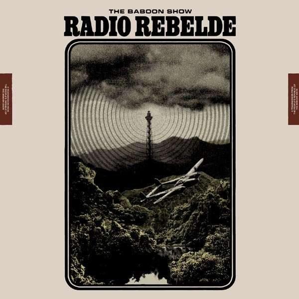 LP Baboon Show – Radio Rebelde