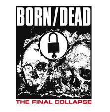 LP  Born/Dead – The Final Collapse