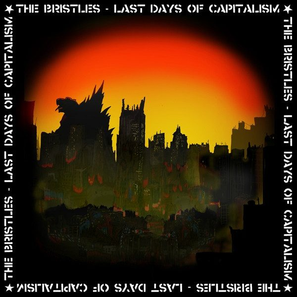 LP Bristles - Last Days Of Capitalism