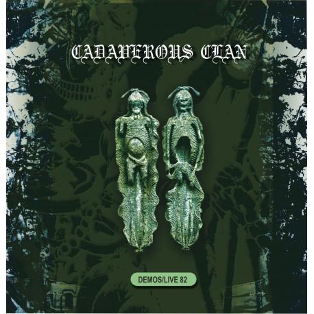 LP Cadaverous Clan – Demos / Live 82