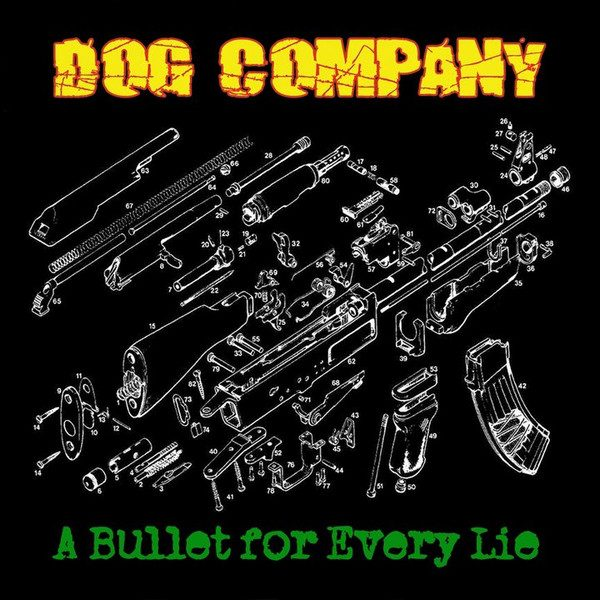 LP Dog Company ‎– A Bullet For Every Lie