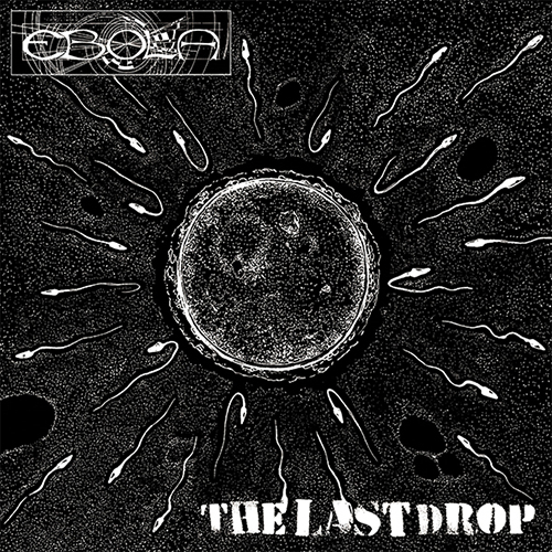 LP Ebola - The Last Drop