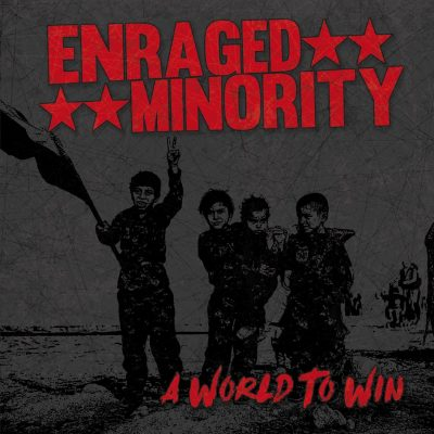 LP Enraged Minority – A World To Win