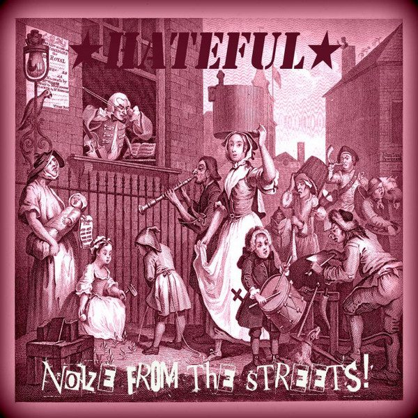 LP Hateful - Noize from the Streets