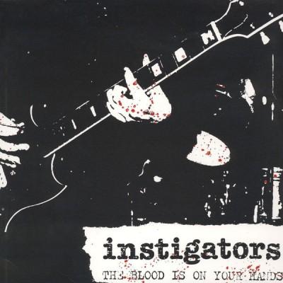 LP Instigators - The Blood Is On Your Hands