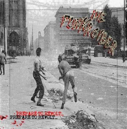 LP  Punkroiber – Prepare To Revolt...