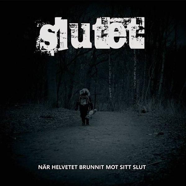 LP  Slutet – När Helvetet Brunnit Mot Sitt Slut