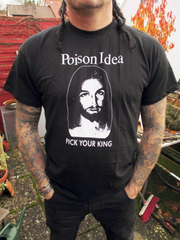 Tričko Poison Idea - Pick your king